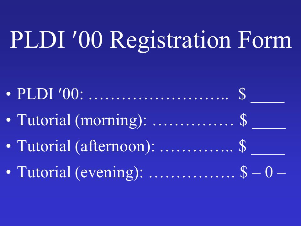 PLDI 00 Registration Form