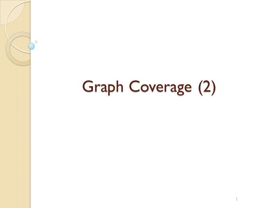 Graph Coverage (2)