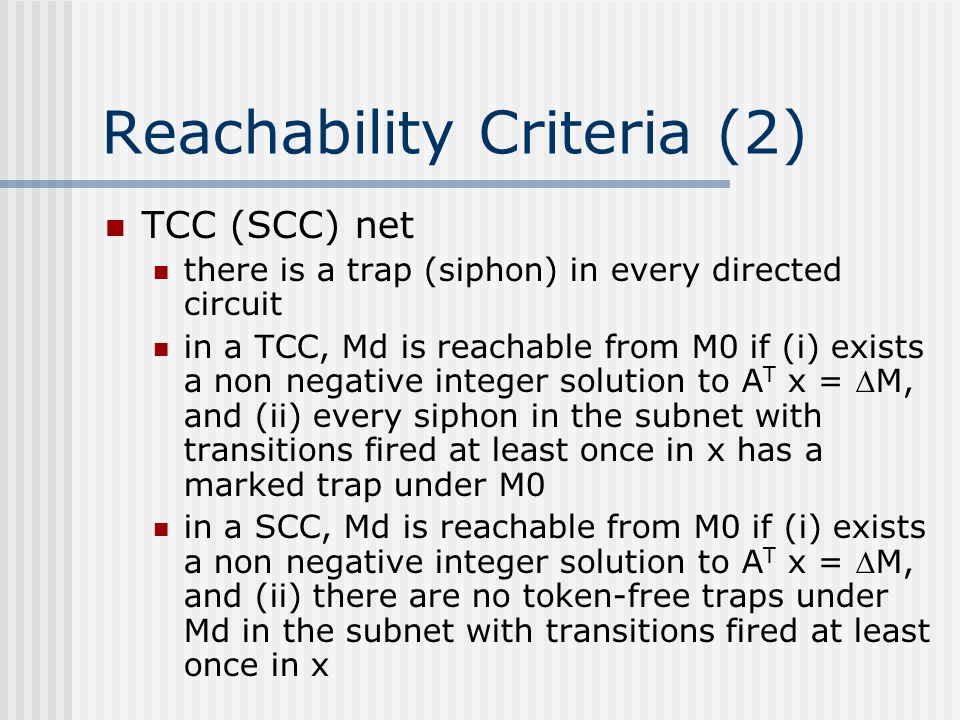 Reachability Criteria (2)