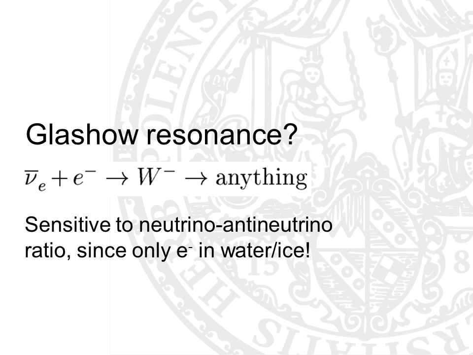Sensitive to neutrino-antineutrino ratio, since only e- in water/ice!