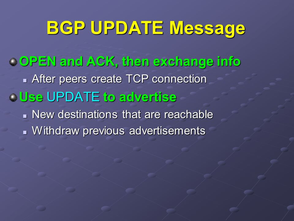 BGP UPDATE Message OPEN and ACK, then exchange info