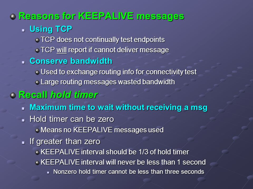 Reasons for KEEPALIVE messages