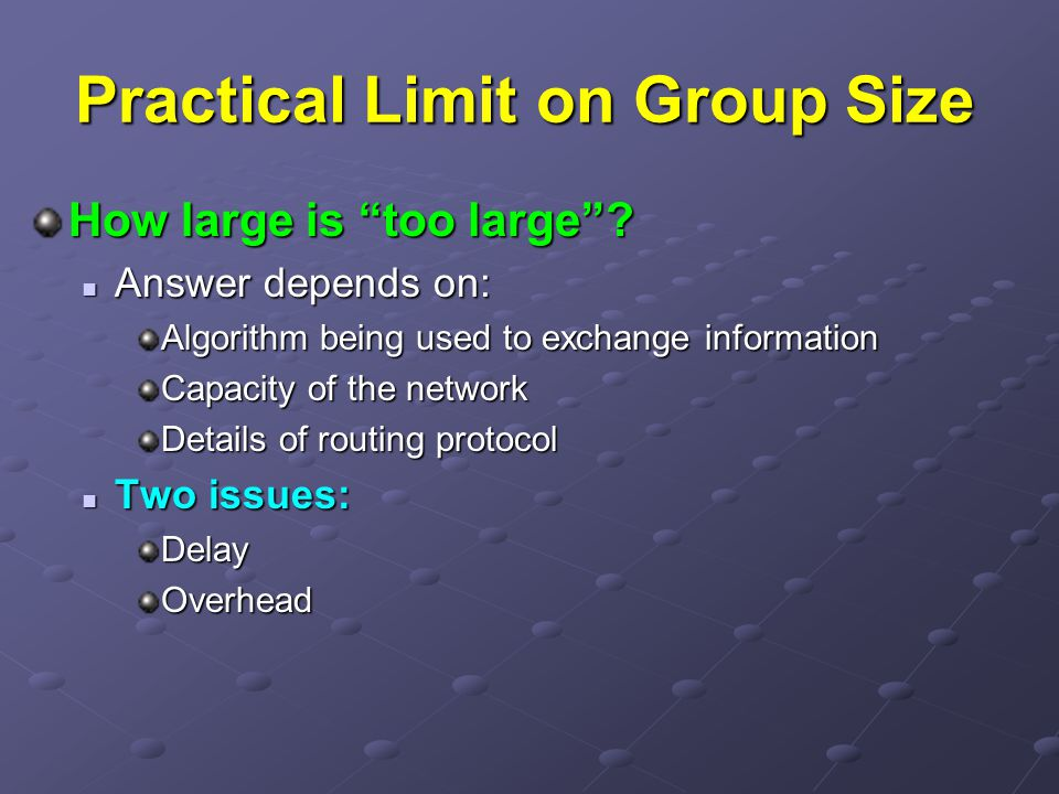 Practical Limit on Group Size