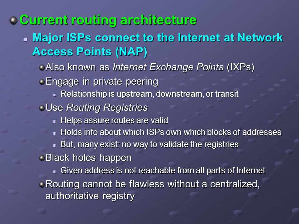 Current routing architecture