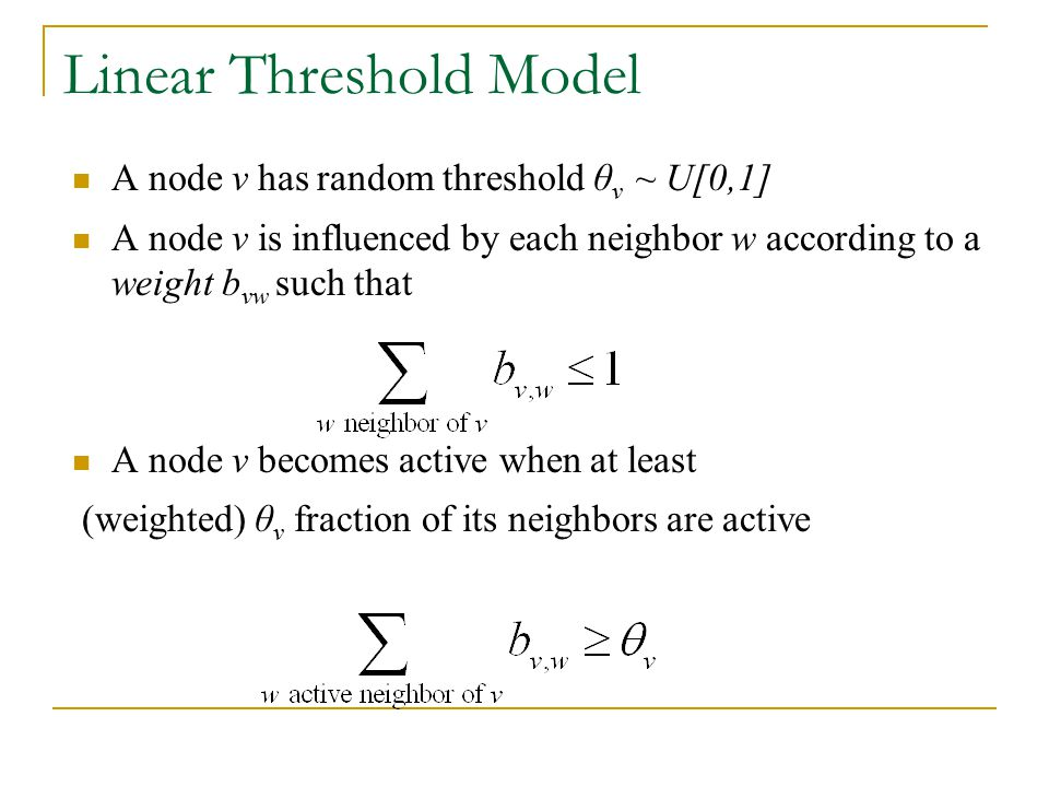 Linear Threshold Model