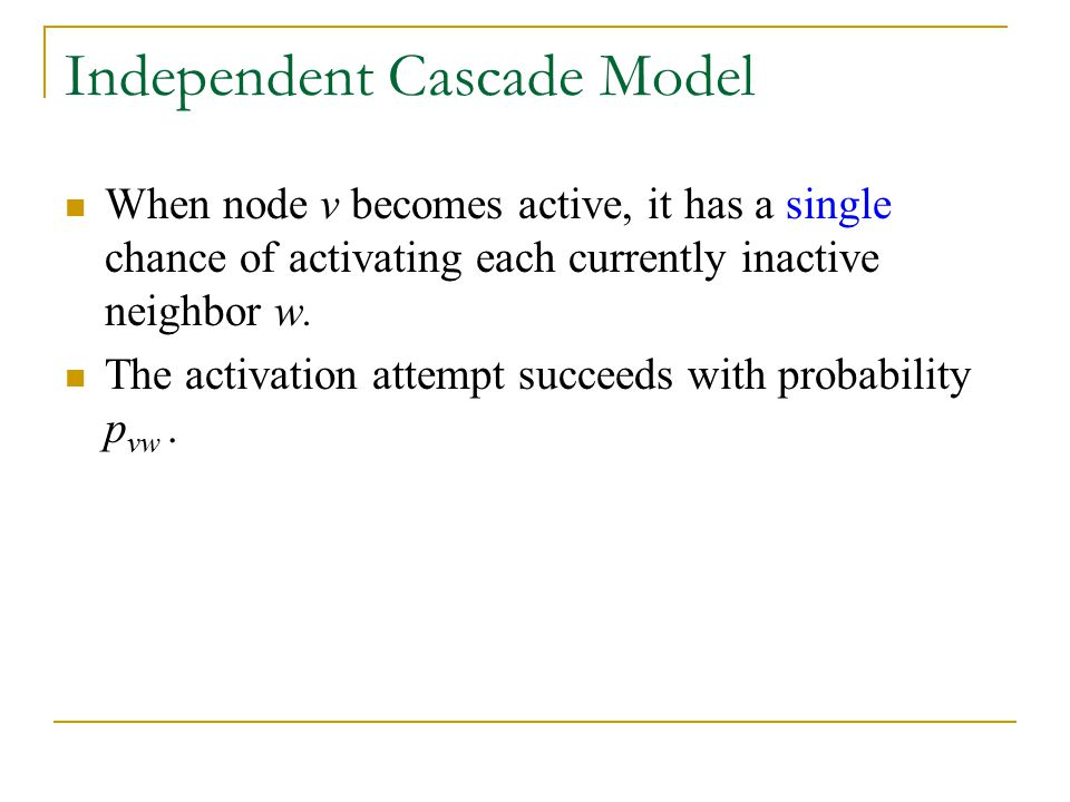 Independent Cascade Model