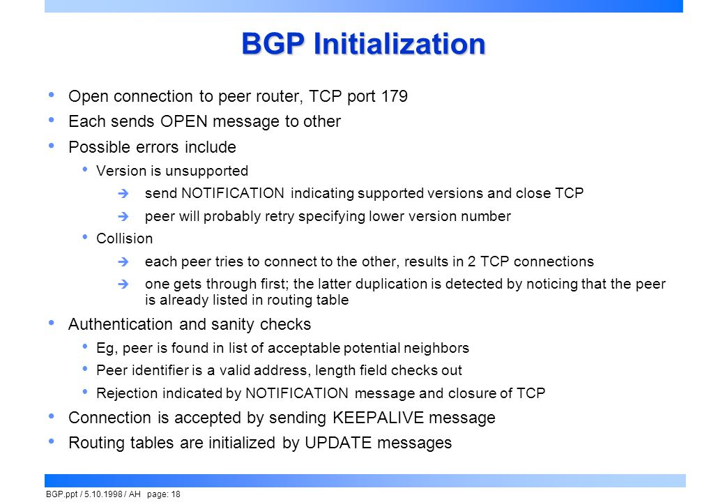 BGP Initialization Open connection to peer router, TCP port 179