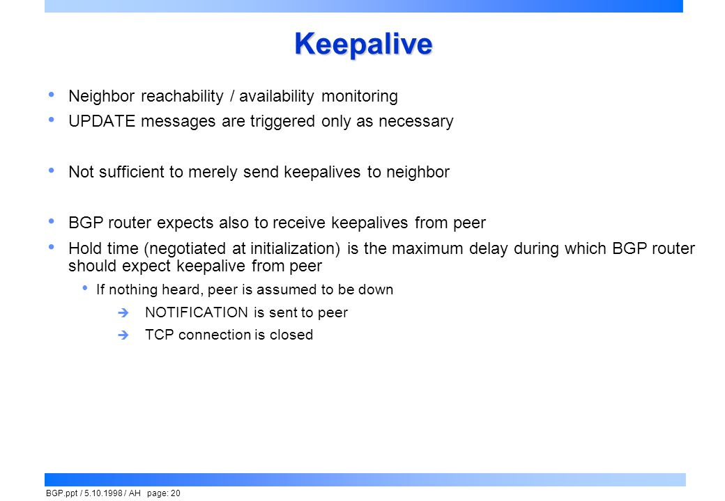 Keepalive Neighbor reachability / availability monitoring