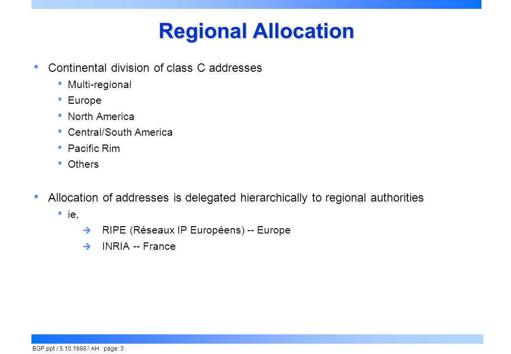 Regional Allocation Continental division of class C addresses