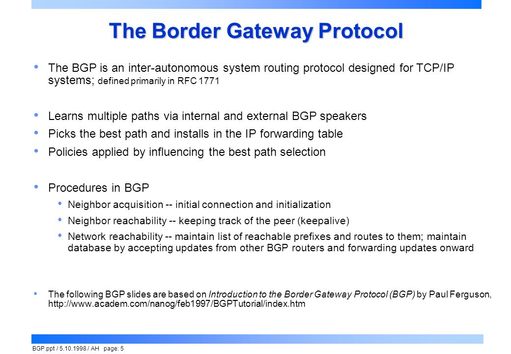 The Border Gateway Protocol