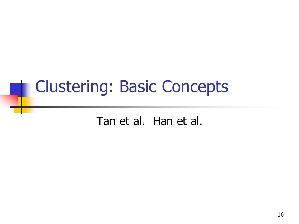 Clustering: Basic Concepts