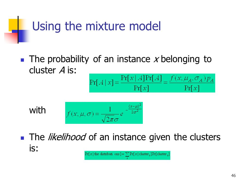 Using the mixture model