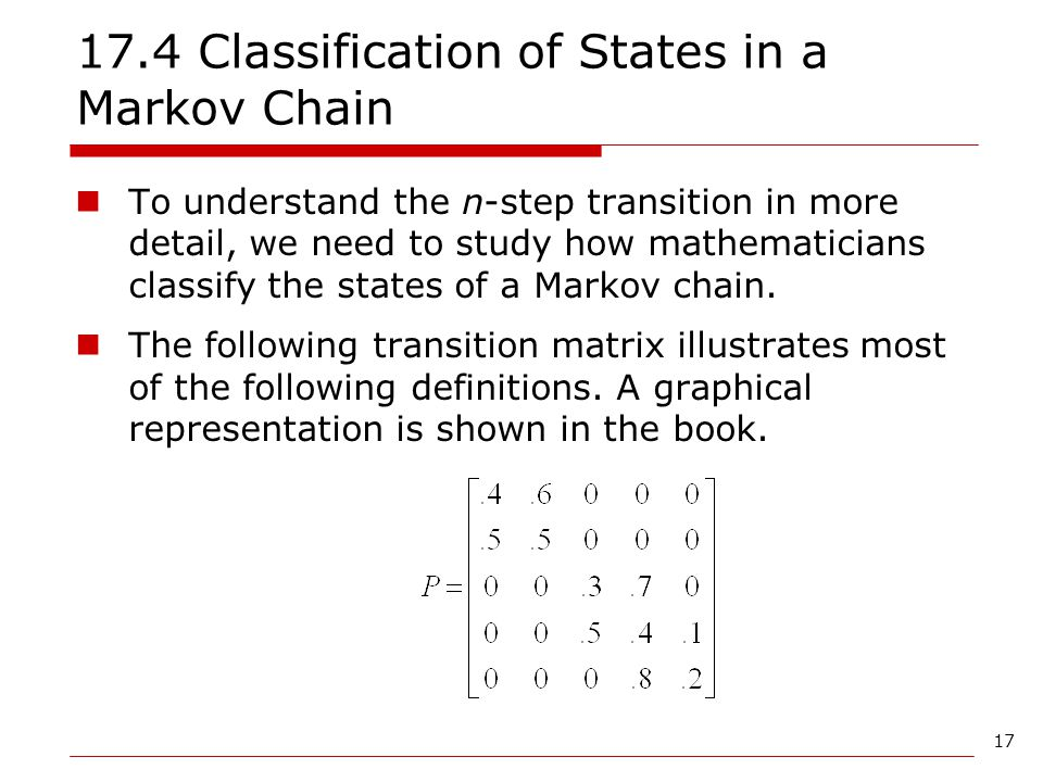 17.4 Classification of States in a Markov Chain