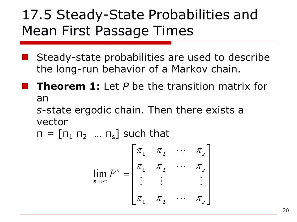 17.5 Steady-State Probabilities and Mean First Passage Times