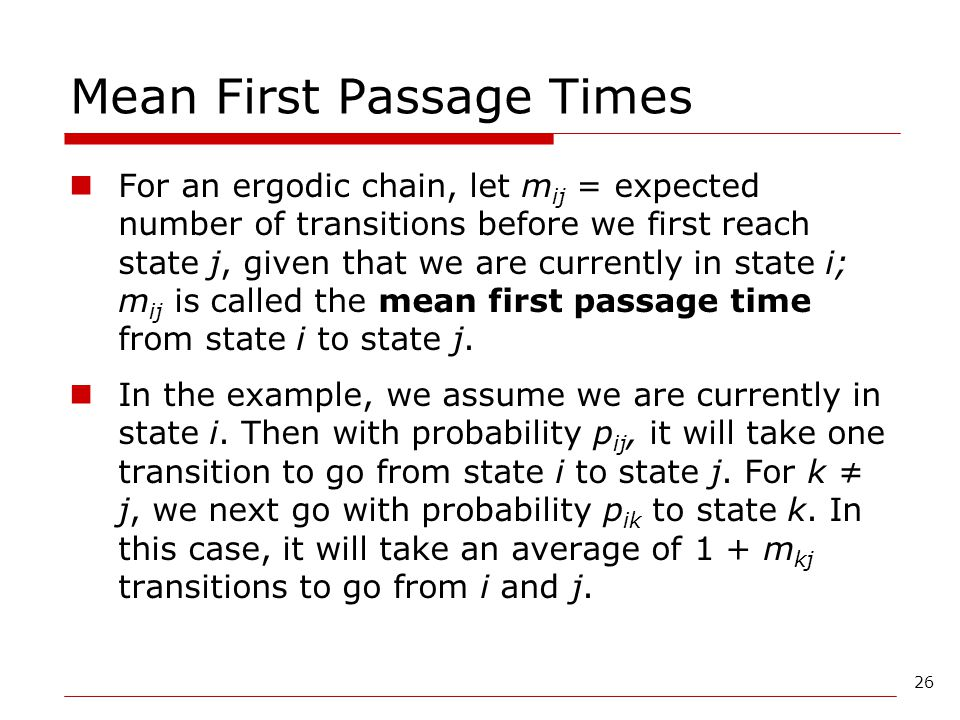Mean First Passage Times