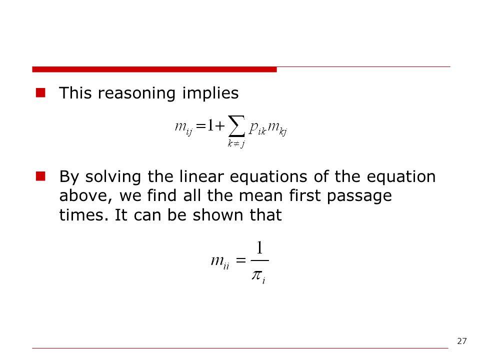 This reasoning implies