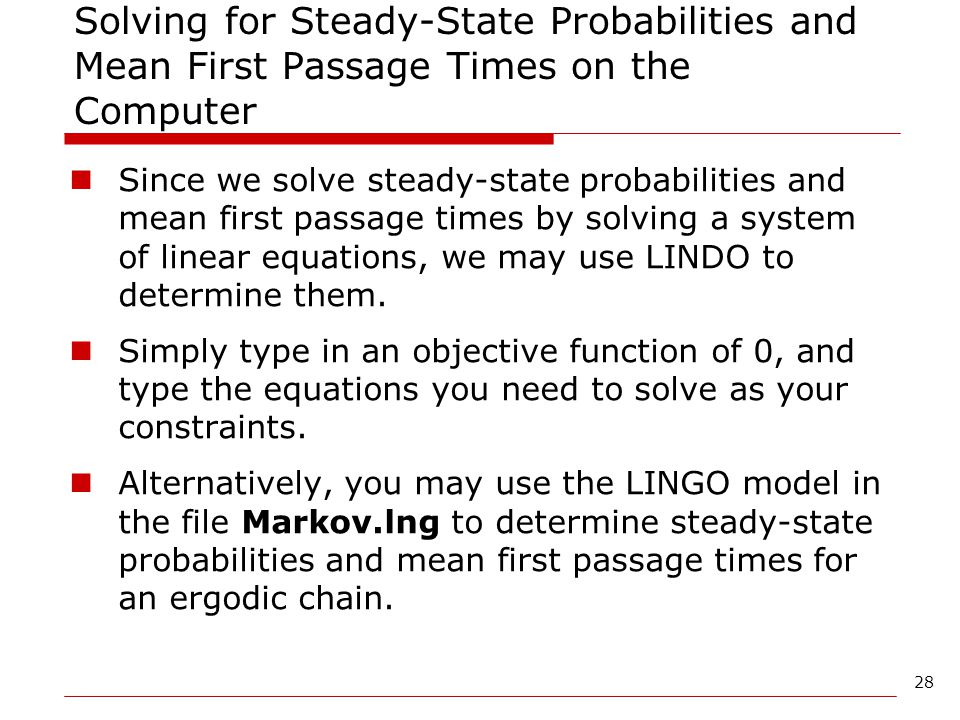 Solving for Steady-State Probabilities and Mean First Passage Times on the Computer