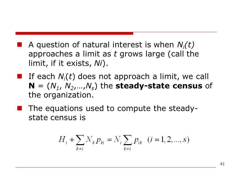A question of natural interest is when Ni(t) approaches a limit as t grows large (call the limit, if it exists, Ni).