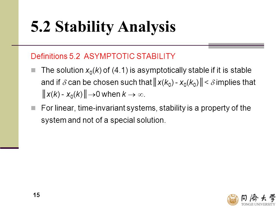 5.2 Stability Analysis Definitions 5.2 ASYMPTOTIC STABILITY