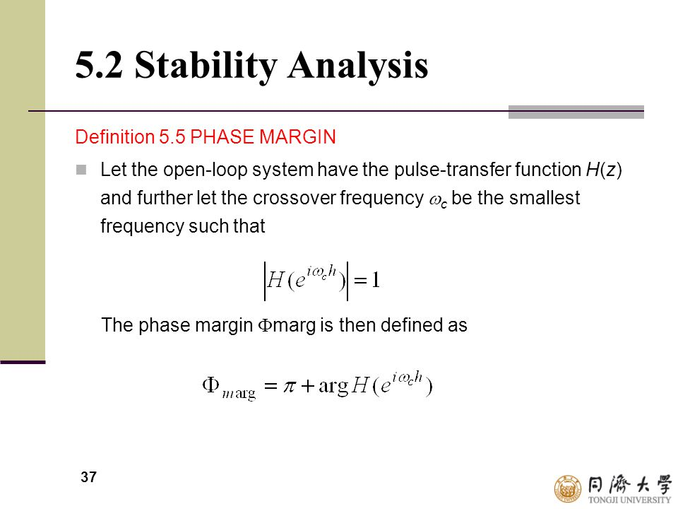 5.2 Stability Analysis Definition 5.5 PHASE MARGIN