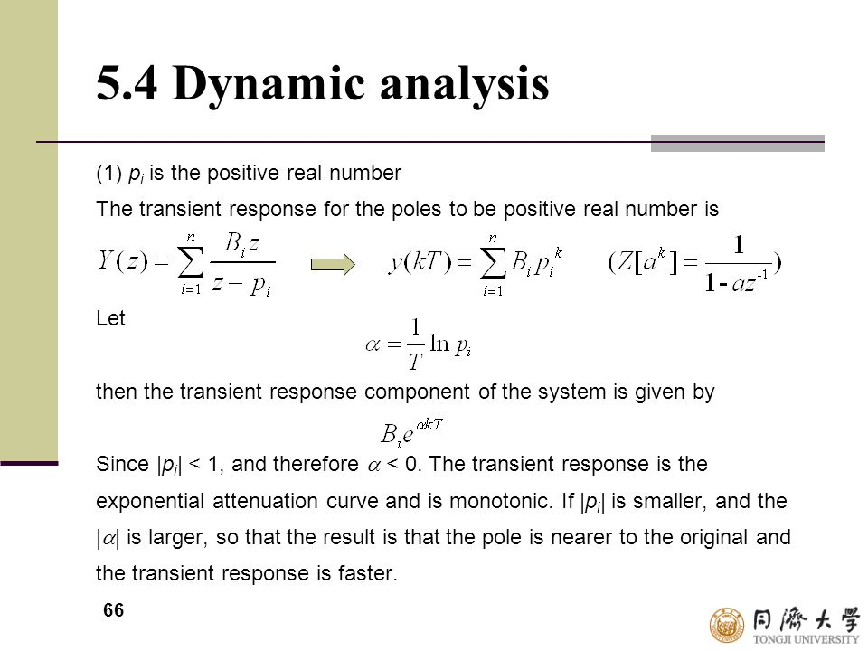 5.4 Dynamic analysis (1) pi is the positive real number