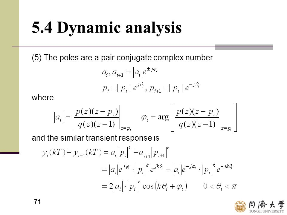 5.4 Dynamic analysis (5) The poles are a pair conjugate complex number