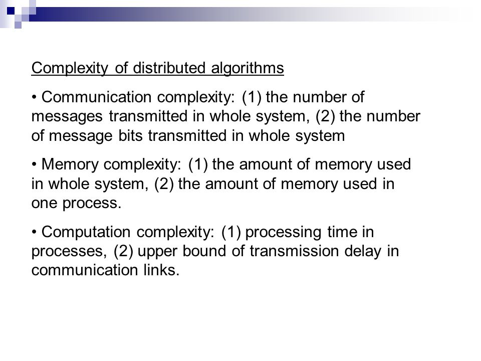 Complexity of distributed algorithms