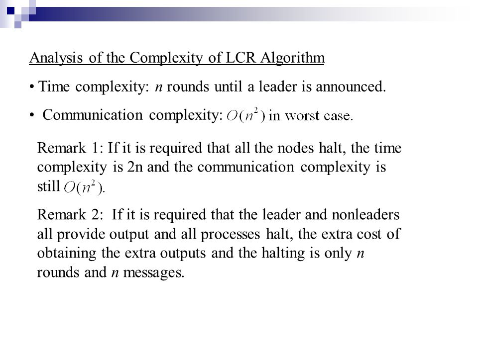 Analysis of the Complexity of LCR Algorithm