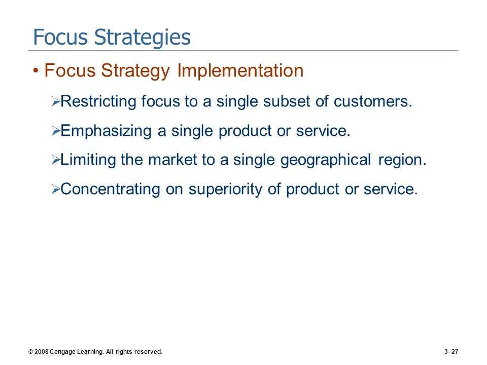 Focus Strategies Focus Strategy Implementation