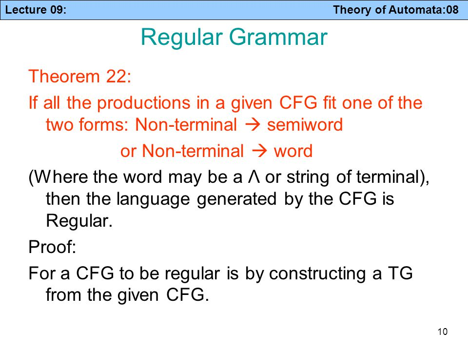 Regular Grammar Theorem 22:
