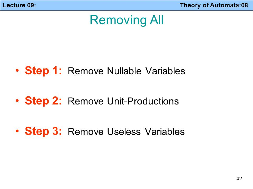 Removing All Step 1: Remove Nullable Variables