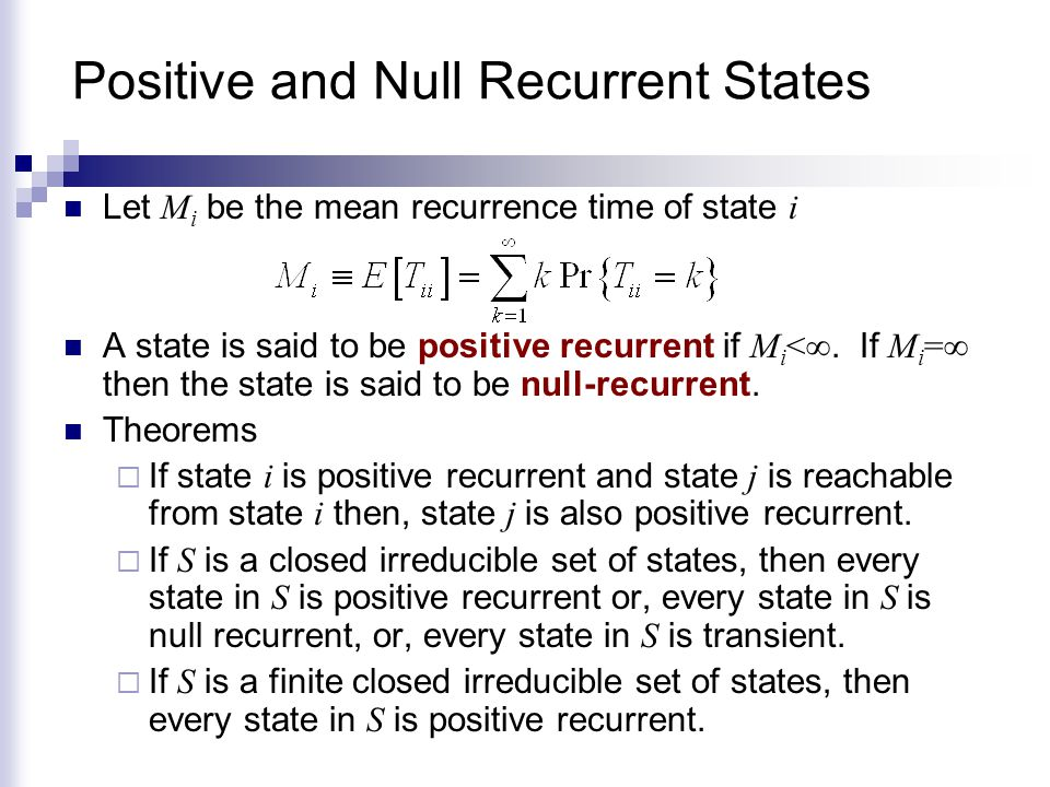 Positive and Null Recurrent States