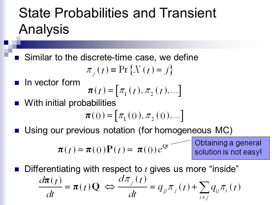 State Probabilities and Transient Analysis