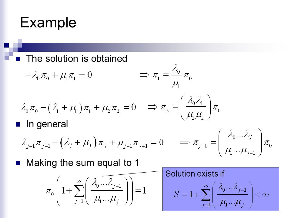 Example The solution is obtained In general Making the sum equal to 1