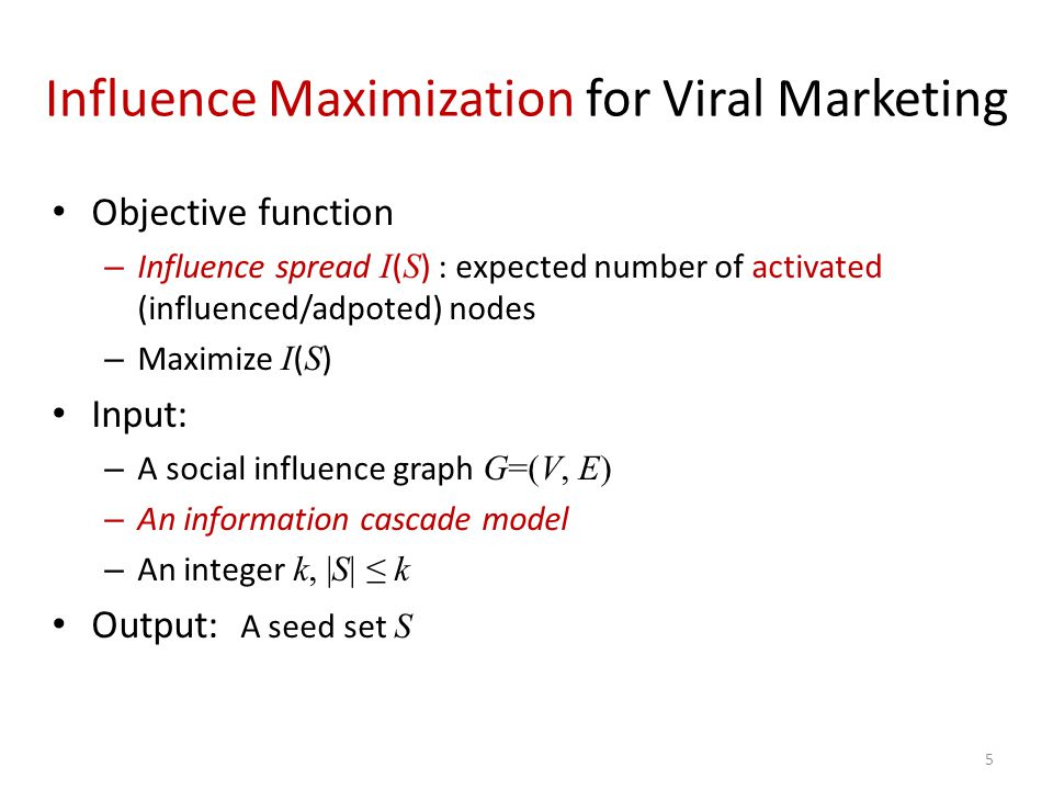 Influence Maximization for Viral Marketing