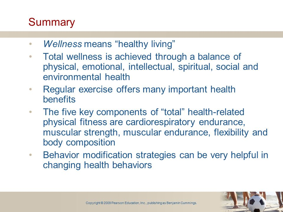 Summary Wellness means healthy living