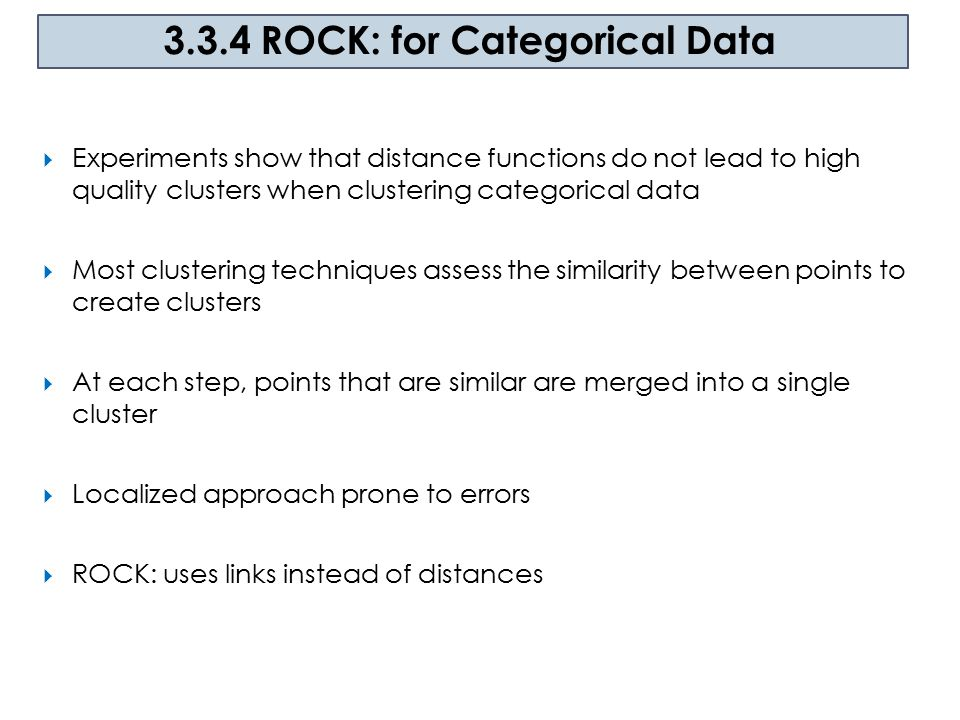 3.3.4 ROCK: for Categorical Data