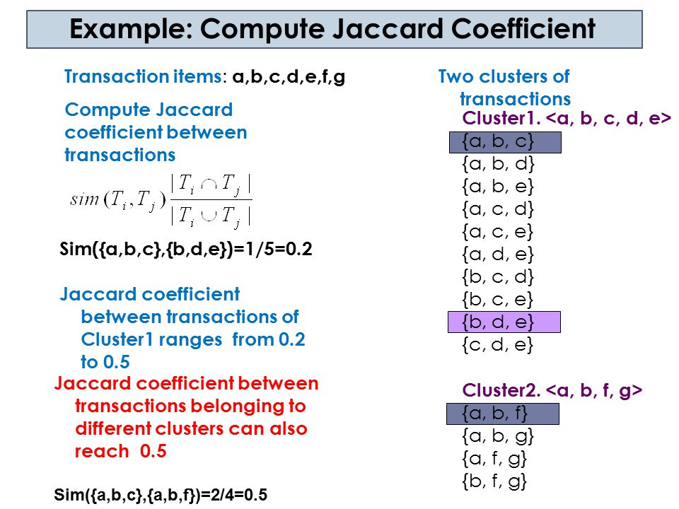 Example: Compute Jaccard Coefficient