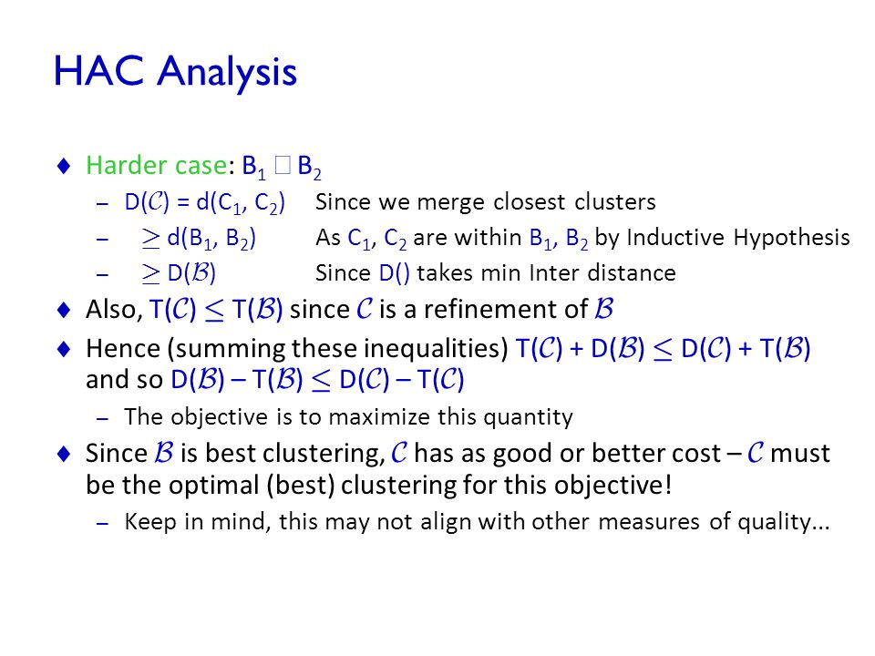 HAC Analysis Harder case: B1 ¹ B2