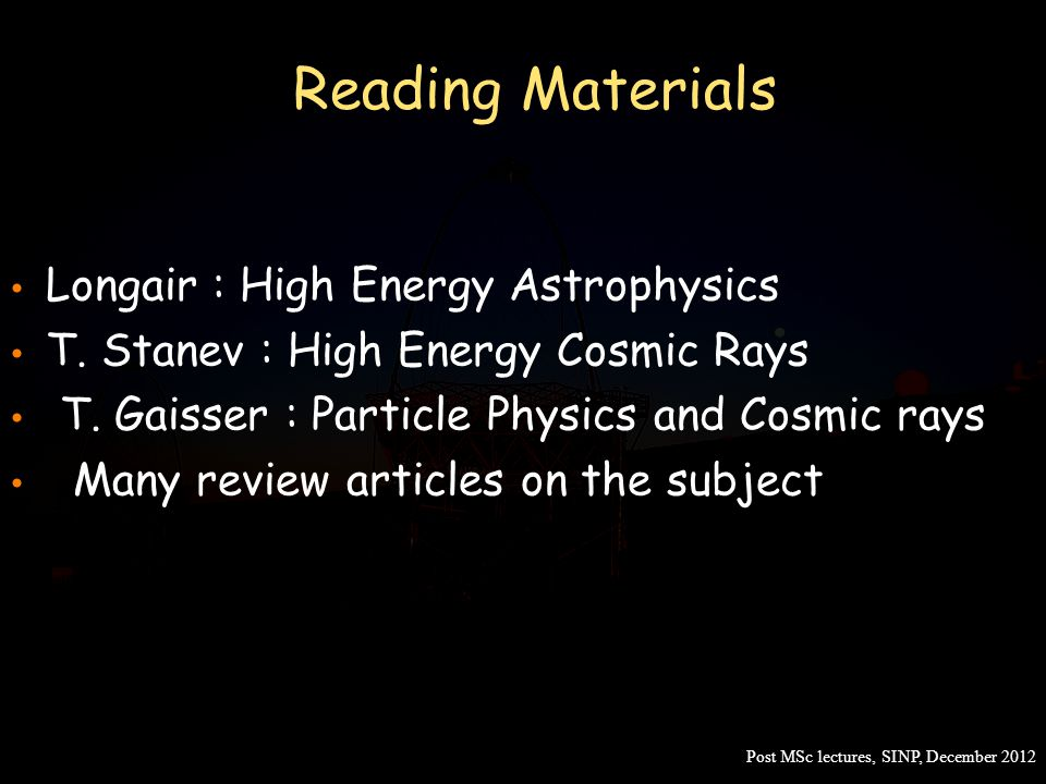 Reading Materials Longair : High Energy Astrophysics