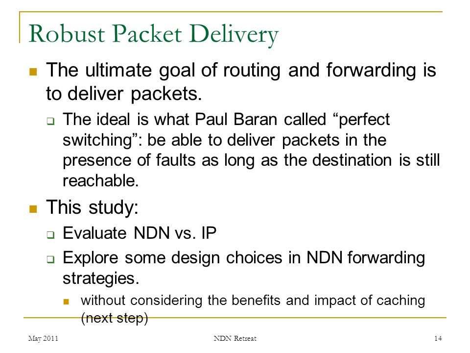 Robust Packet Delivery