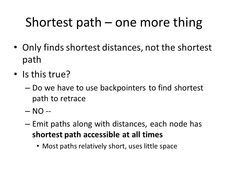 Shortest path – one more thing