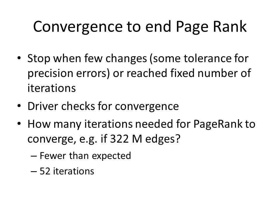 Convergence to end Page Rank