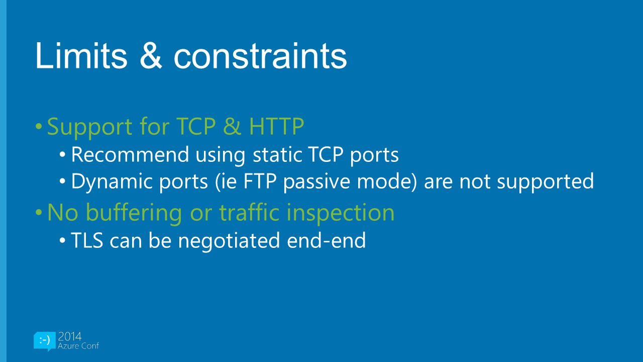 Limits & constraints Support for TCP & HTTP