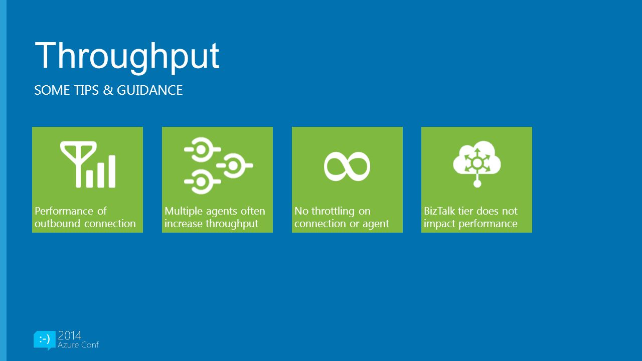 Throughput Some tips & guidance Performance of outbound connection