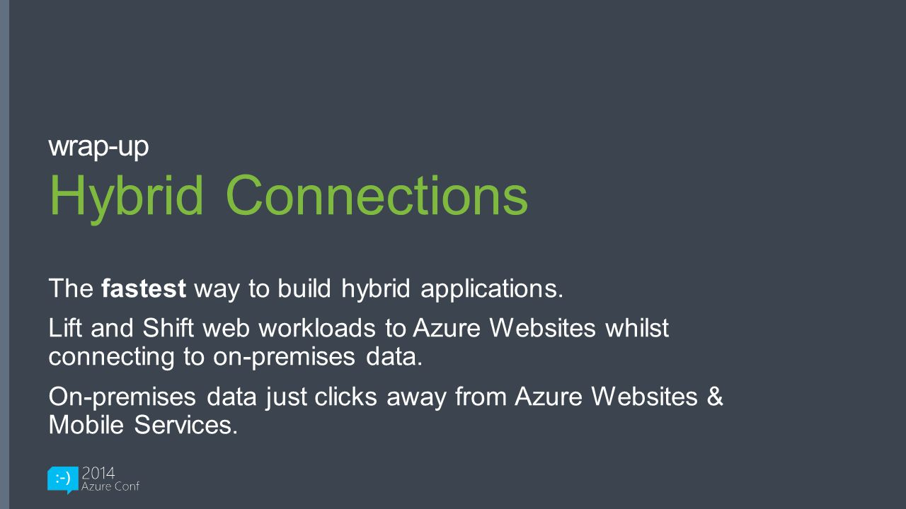 Hybrid Connections wrap-up