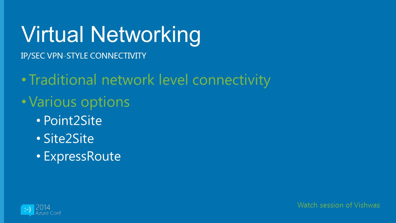 Virtual Networking Traditional network level connectivity