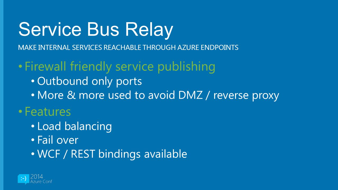 Service Bus Relay Firewall friendly service publishing Features