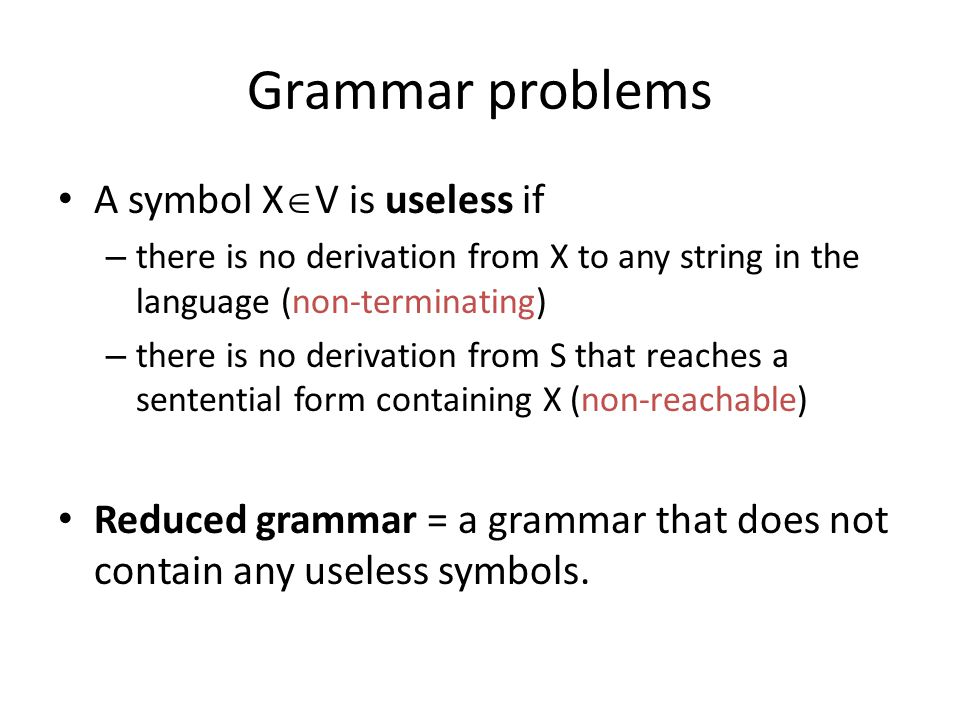 Grammar problems A symbol XV is useless if