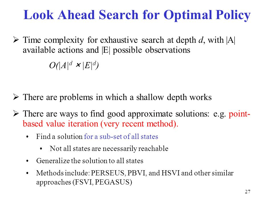 Look Ahead Search for Optimal Policy